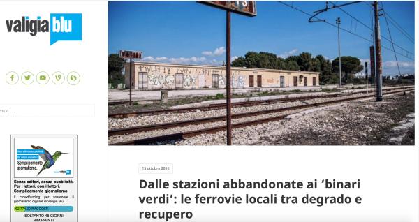 """Reportage """"Dalle stazioni abbandonate ai 'binari verdi': le ferrovie locali tra degrado e recupero"""""""